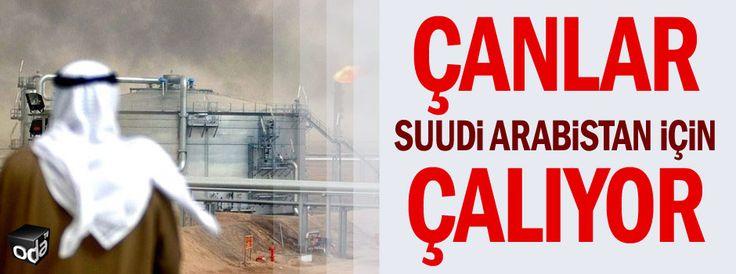 Çanlar Suudi Arabistan için çalıyor