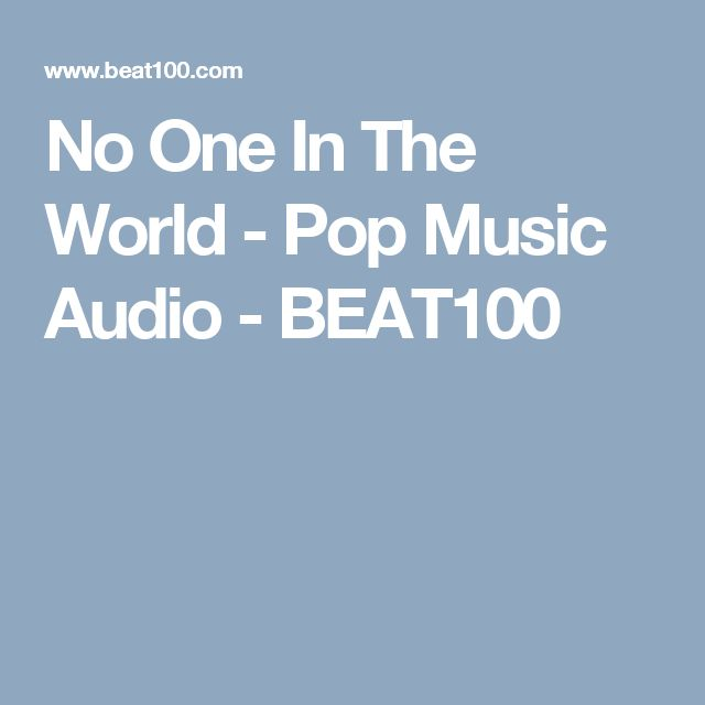 No One In The World - Pop Music Audio - BEAT100