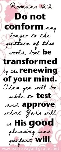 Romans 12:2Sunday Morning, Faith, Favorite Verses, Romans 12 2, Romans 122, Renewals, God Transformers, Mindfulness