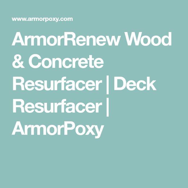 ArmorRenew Wood & Concrete Resurfacer | Deck Resurfacer | ArmorPoxy
