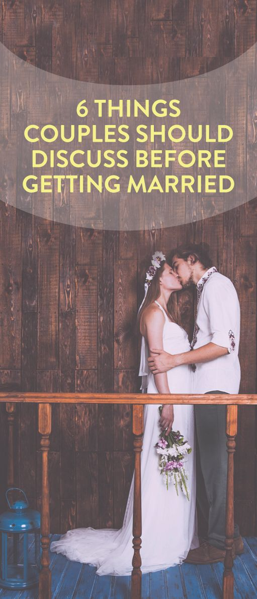 things you should discuss before you get married #weddings