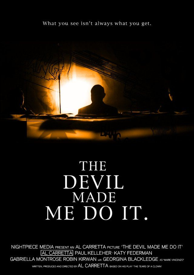 The Devil Made Me Do It 2012