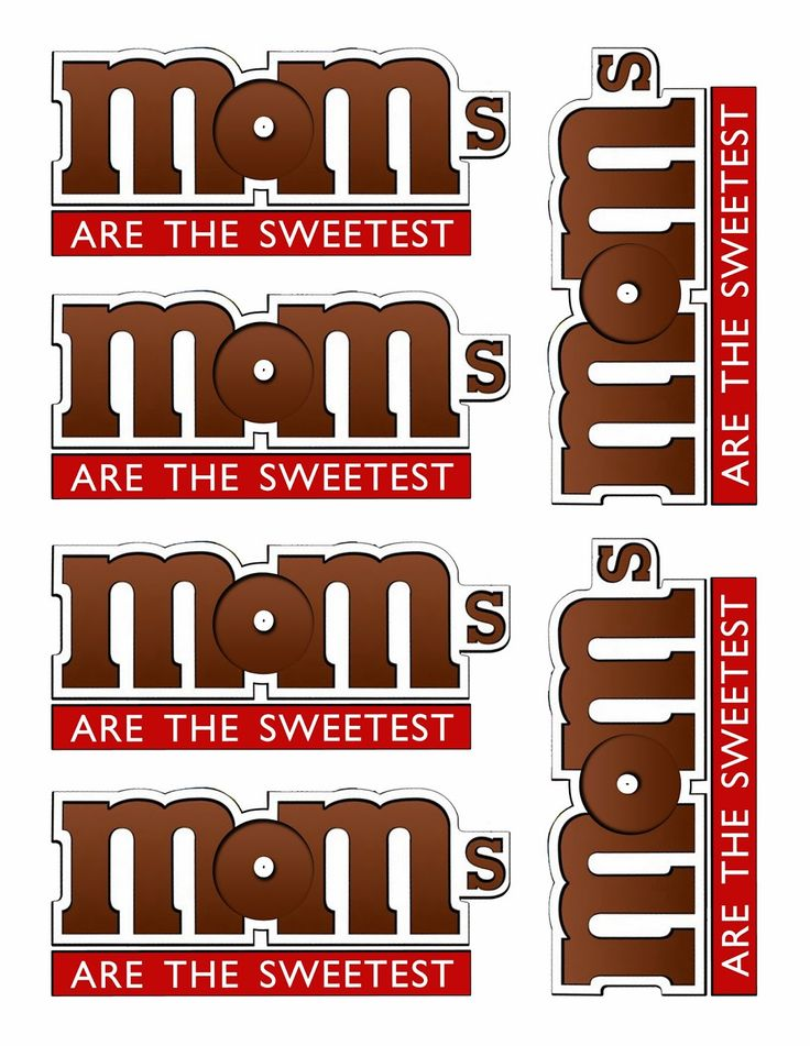 Kinzie's Kreations: M&Ms for MOM I need to print these and put them on packs of M&MS for Mother's Day