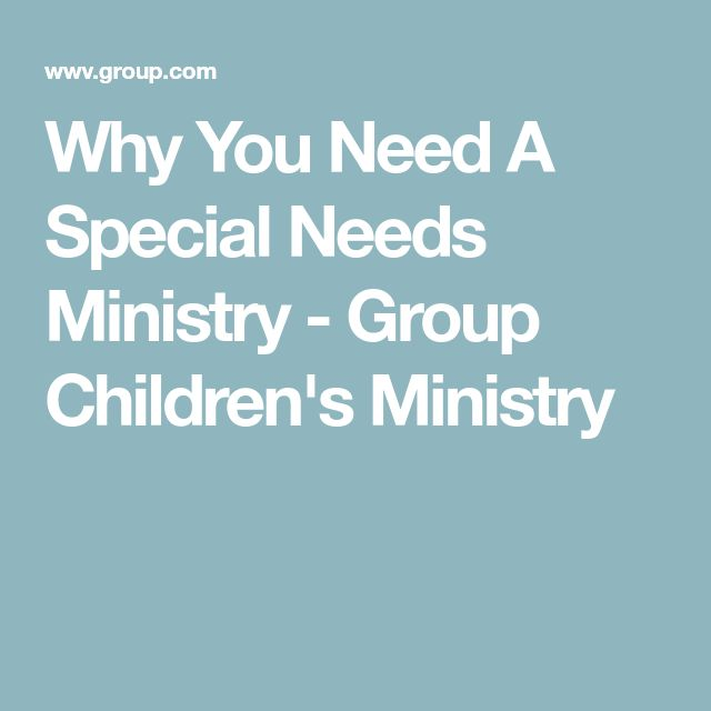 Why You Need A Special Needs Ministry - Group Children's Ministry