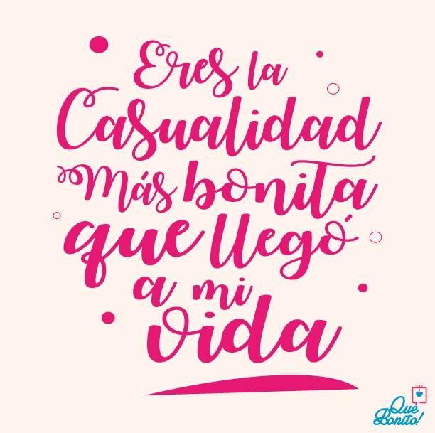 Eres la casualidad mas bonita que llego a mi vida #quote #frases #amor #amistad #quebonitostore #quebonito #regalos