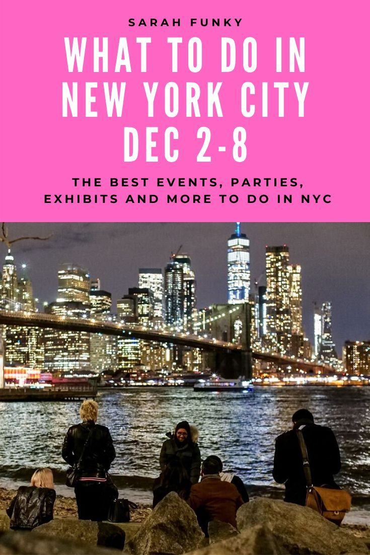 What To Do In Nyc December 2 8 Sarahfunky New York Travel Guide Usa Travel Guide New York City Travel