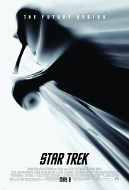 Star Trek Poster - Watched 7/31/16 - getting ready to go see the third one!