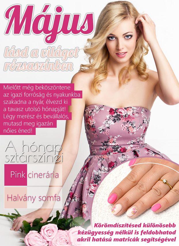 Májusban a pink és a púder színeké a főszerep!