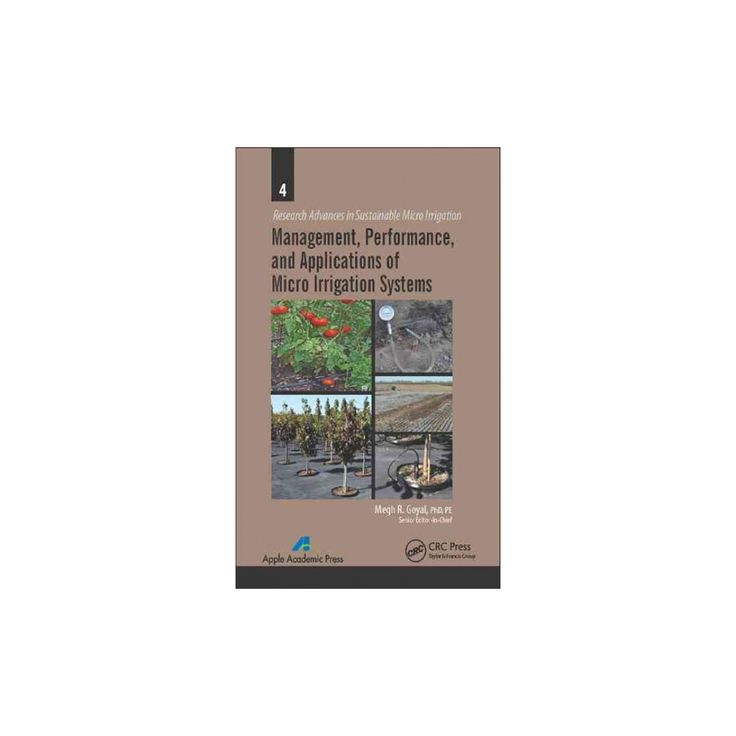 Management, Performance, and Applications of Micro Irrigation Systems (Hardcover)
