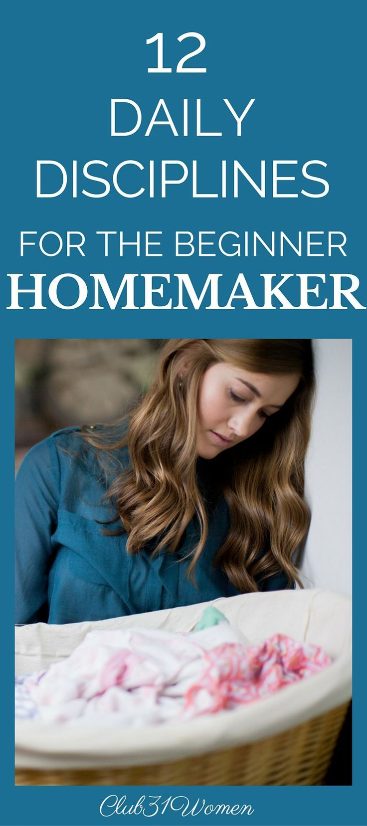 "Whether you're a new homemaker - or simply looking for a ""refresher course""- this inspiring article is for you! Concise, helpful, step-by-step instructions. ~ from Club31Women"