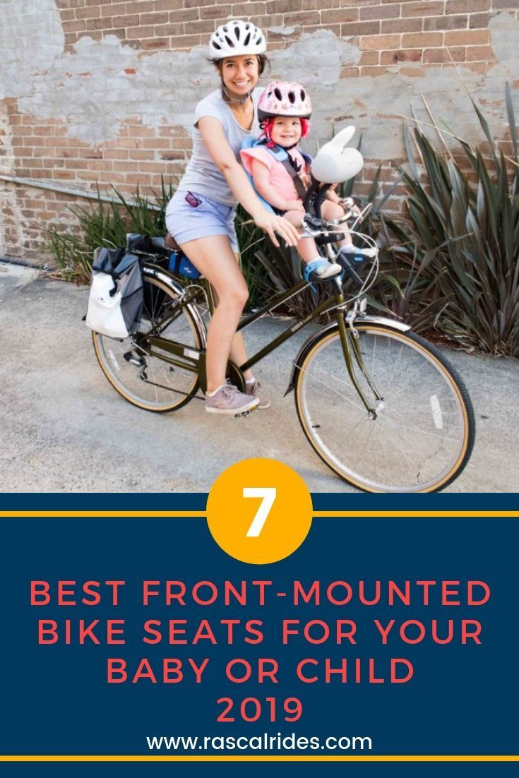 7 Best Front Mounted Bike Seats For Your Baby Or Child 2020