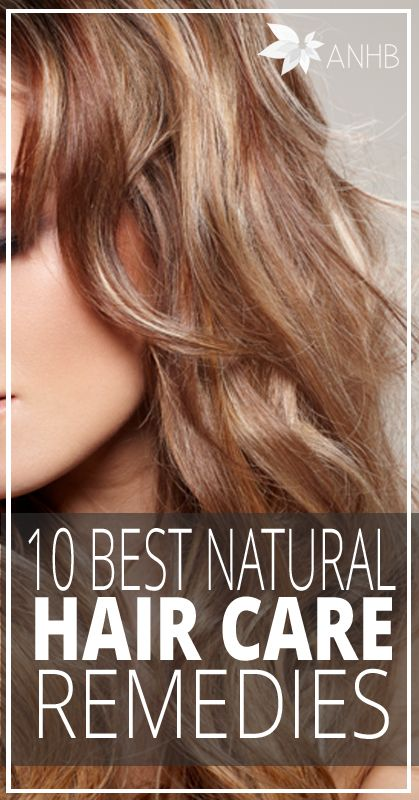 10 Best Natural Hair Care Remedies - All Natural Home and Beauty