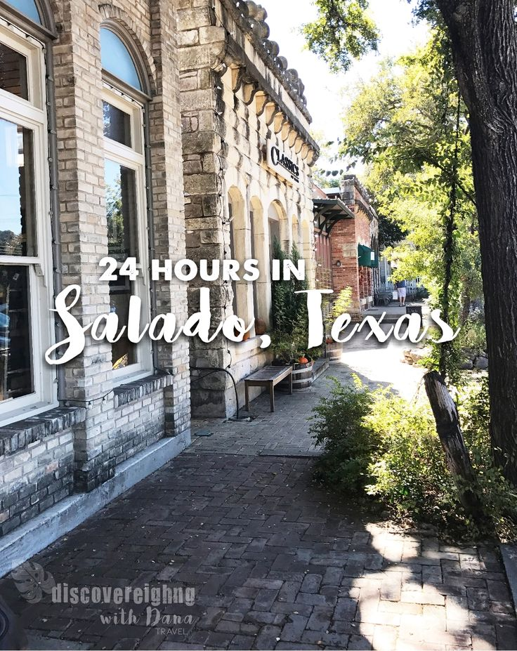 24 Hours in Salado, Texas