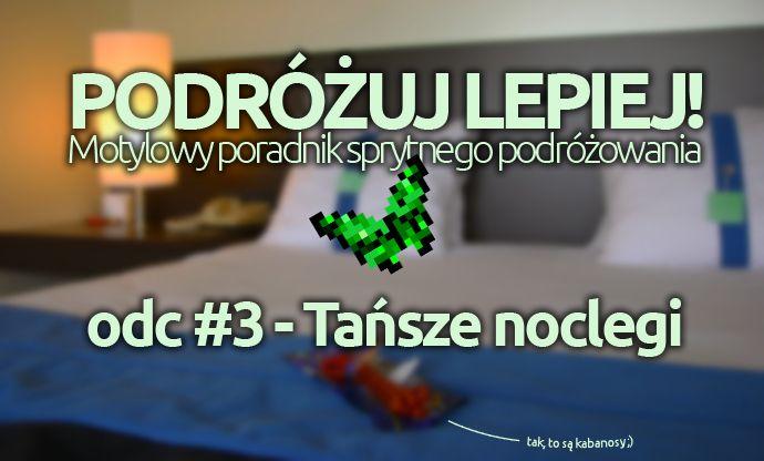 Jak szukać tanich noclegów? Promocje, okazje, sztuczki - PORADNIK http://gdziewyjechac.pl/29443/jak-szukac-tanich-noclegow.html
