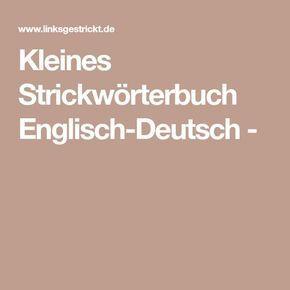 Kleines Strickwörterbuch Englisch-Deutsch -