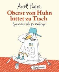 """2012 KW 37: """"Oberst von Huhn bittet zu Tisch"""" - Axel Hacke"""