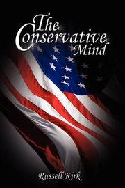 The Conservative Mind (inbunden)