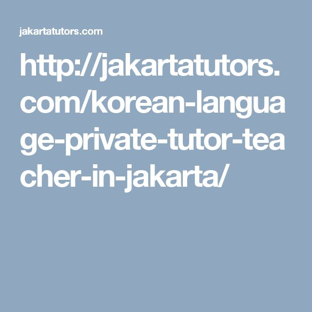 http://jakartatutors.com/korean-language-private-tutor-teacher-in-jakarta/