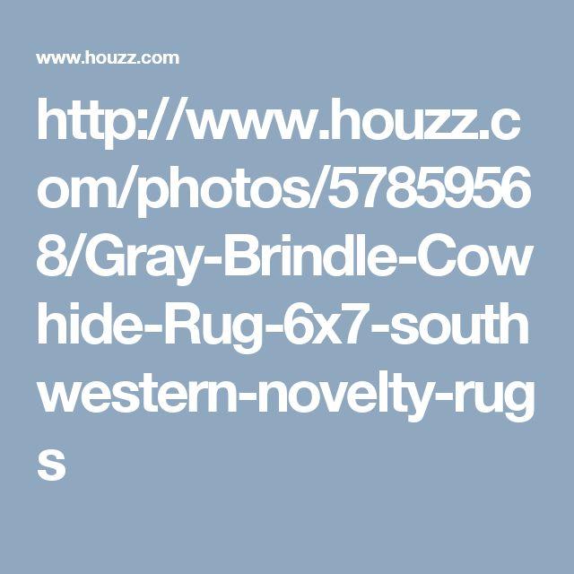 http://www.houzz.com/photos/57859568/Gray-Brindle-Cowhide-Rug-6x7-southwestern-novelty-rugs