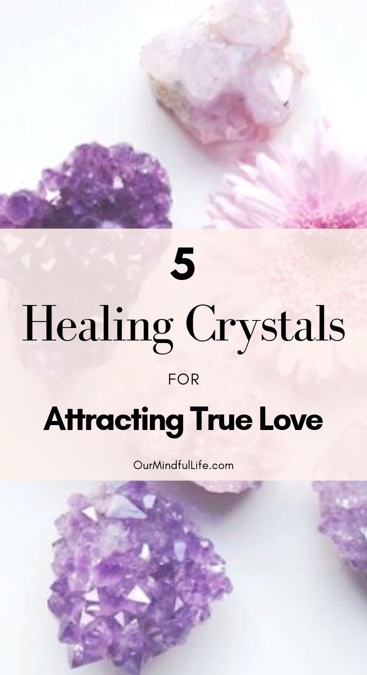 The Top 5 Crystals For Attracting Love And Building A Healthy Relationship Healing Crystals Meanings Crystal Healing Stones Spirituality Healing Crystals