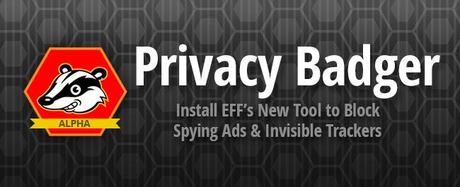Privacy Badger for Firefox or Chrome: EFF's answer to intrusive and objectionable practices in the online advertising industry, and many advertisers' outright refusal to meaningfully honor Do Not Track requests. Privacy Badger is part of EFF's growing campaign to deliver the privacy that users want by giving you the technical means to disallow trackers within the pages you read on the Web. | EFF