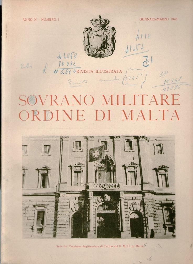 Rivista Illustrata - Gennaio-Marzo 1946. #OrderofMalta #SMOM