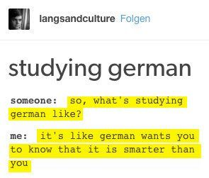Deutsch sprechen kann jeder. Deutsch lernen musst du wollen.