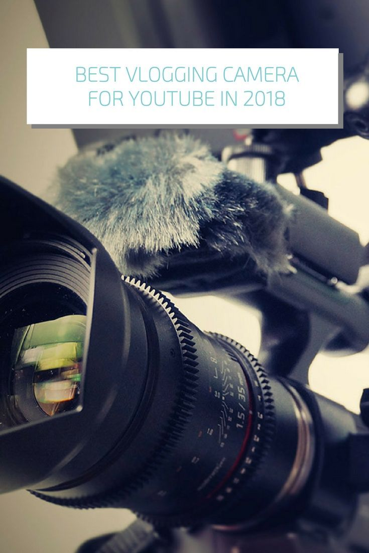 Best vlogging camera for YouTube in 2018. Click here to learn more!