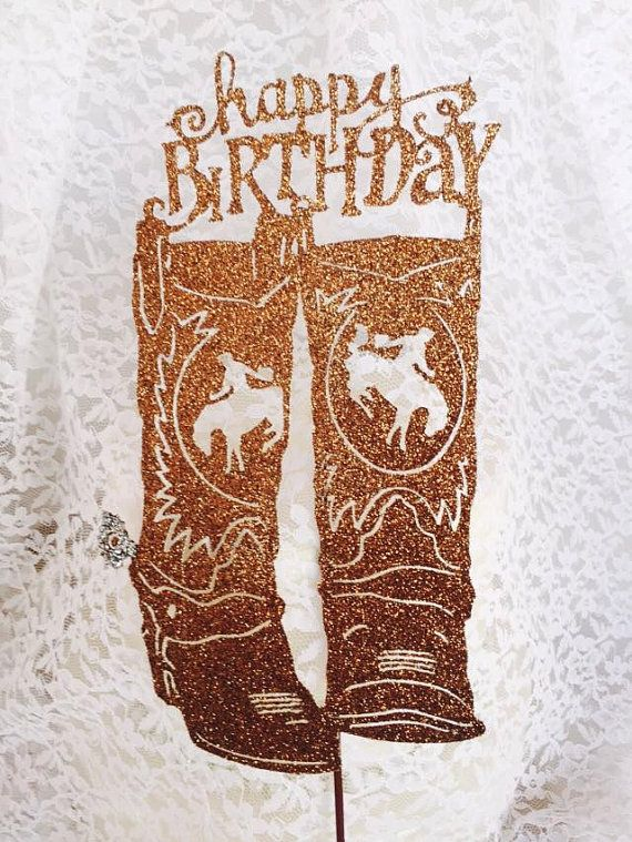 Cowboy Boots Cake Topper - Western Birthday Party - Cowgirl Decorations - Custom Colors - Happy Birthday - Bronc Rider - Rodeo Event -…
