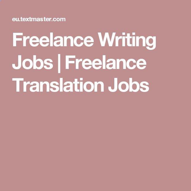 Freelance Writing Jobs Freelance Translation Jobs