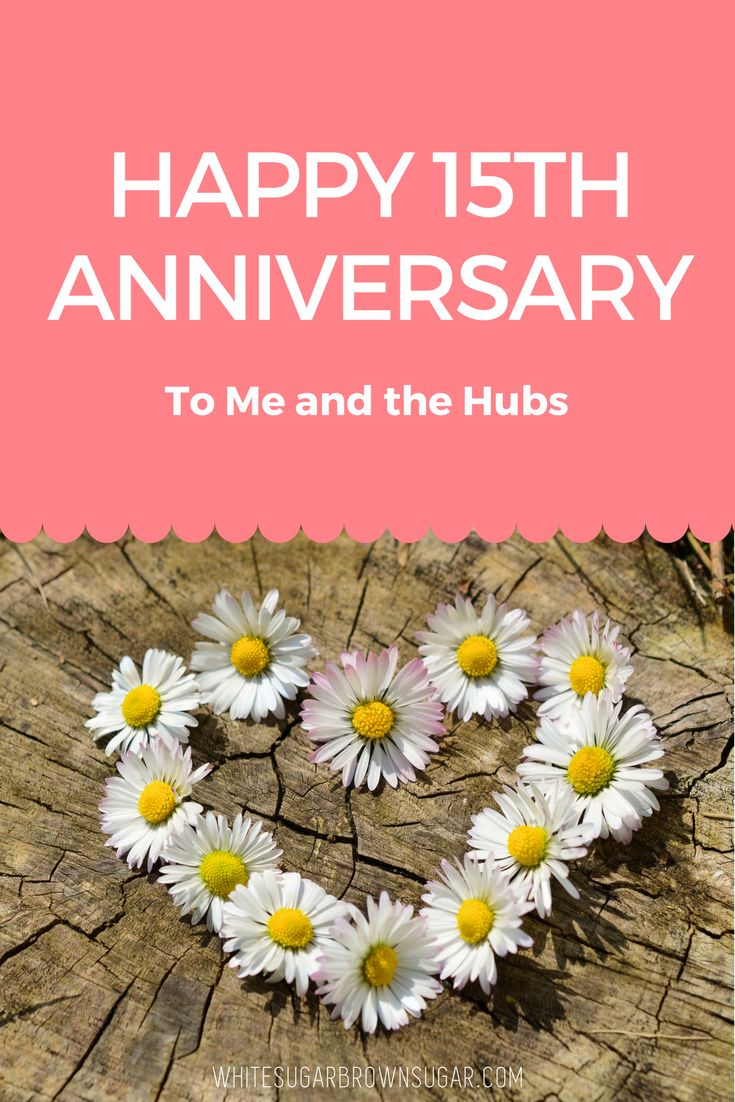 Happy Anniversary to Me and the Hubs! -- adopt | adoption | open adoption | adoption ethics | adoption journey | adoptee | birth parent | adoptive parent | adoptive family |