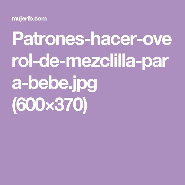 Patrones-hacer-overol-de-mezclilla-para-bebe.jpg (600×370)