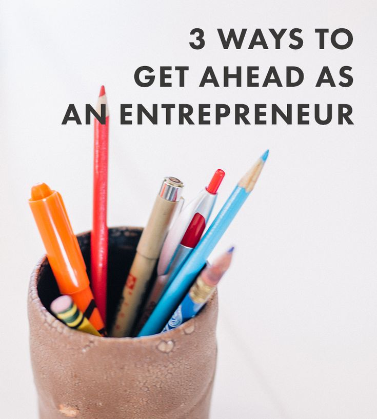 3 Ways to Get Ahead as an Entrepreneur by The Nectar Collective. #business…