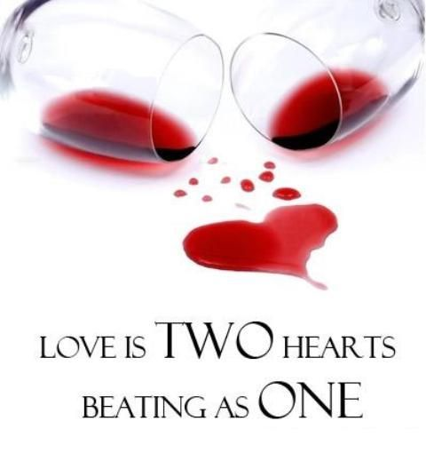 Love is 2 hearts beating as one… & sharing wine !