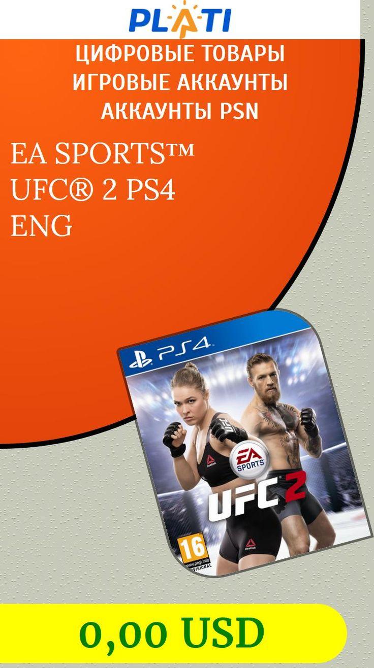 EA SPORTS™ UFC® 2  PS4 ENG Цифровые товары Игровые аккаунты Аккаунты PSN