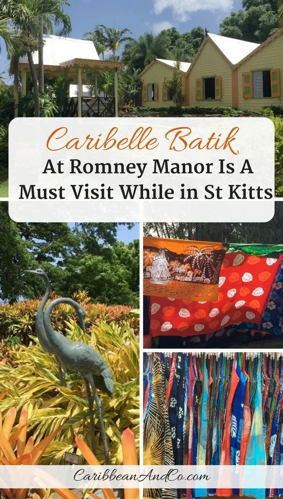Find out why Caribelle Batik at Romney Manor is a must visit while In St Kitts for vacation. #StKitts #CCStKitts #Caribbean