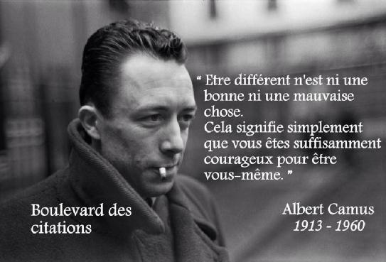 """#citation : """"Etre différent..."""" selon Albert Camus"""