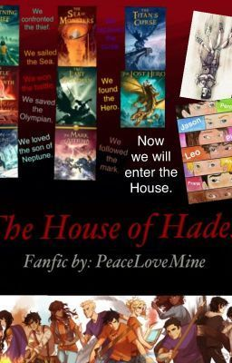 """House of Hades"" - by PeaceLoveMine (Me) Read my fanfic on wattpad! search ""PeaceLoveMine"""