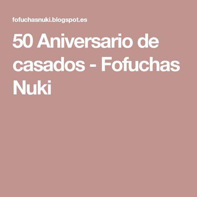 50 Aniversario de casados - Fofuchas Nuki