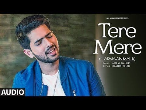 Tere Mere Song (Reprise) | Feat. Armaan Malik | Amaal Mallik | Latest  S...