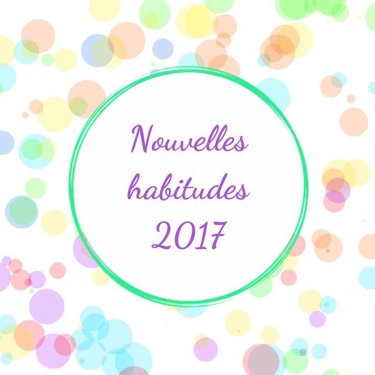 Nouvelles habitudes 2017 + printable bujo