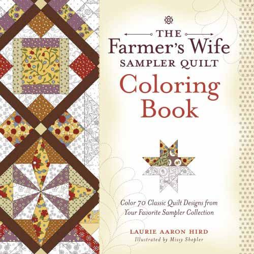 The Farmers Wife Sampler Quilt Coloring Book Quilting And Nostalgia Of Period
