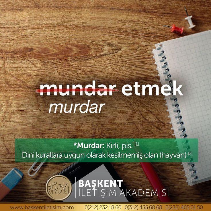 """168 Likes, 5 Comments - Başkent İletişim Akademisi (@baskentiletisim) on Instagram: """"Halk arasında """"mundar"""" olarak bilinen kelimenin aslı """"murdar""""dır. #DoğruTürkçe"""""""