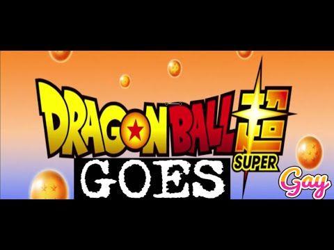 EPISODE 9 - DRAGON BALL SUPER GAY
