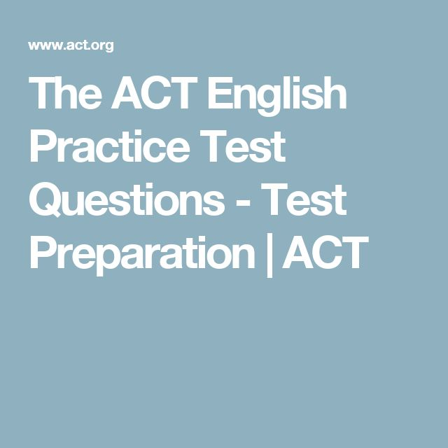 The ACT English Practice Test Questions - Test Preparation | ACT