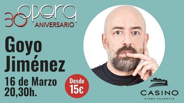 Goyo Jiménez llega al 30º aniversario de Ópera en Casino Cirsa Valencia - http://www.valenciablog.com/goyo-jimenez-llega-al-30o-aniversario-de-opera-en-casino-cirsa-valencia/