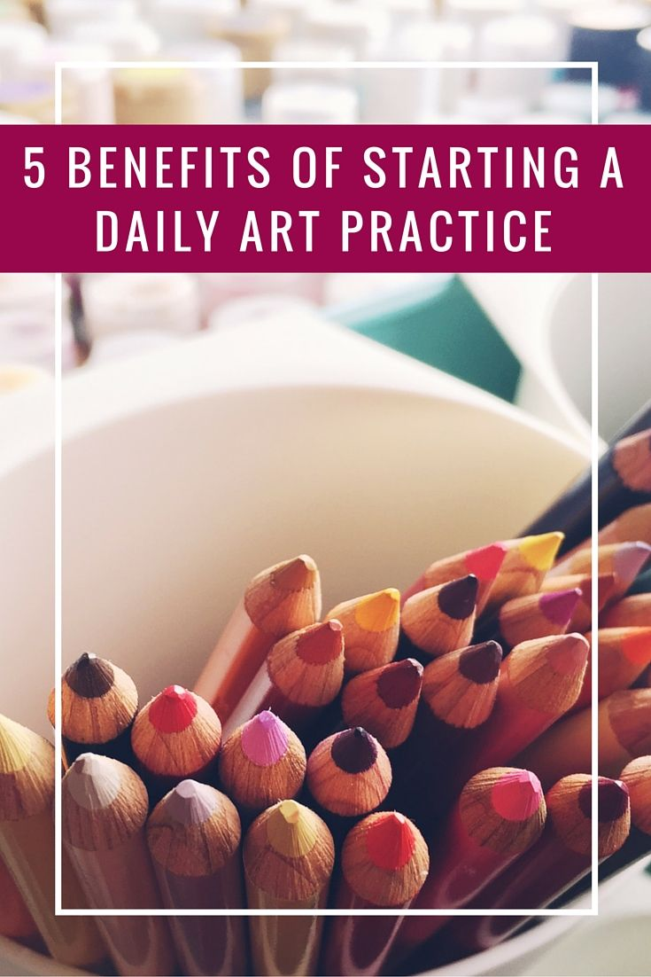 Want to improve your art? Starting a daily art practice provides 5 key benefits that will help you become a better artist, fast!