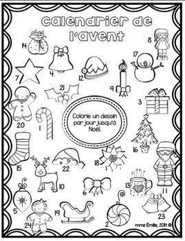 Voici un calendrier de l'Avent à colorier pour faire patienter vos élèves durant le mois de décembre. ***************************************************************************** Autres produits de la même série Si vous aimez ce produit, vous aimerez sans doute: FRENCH {Christmas}MegaPack/ Noël {affiches et activités} Cahier d'activités de Noël/French Christmas activities printable Les phrases du mois de décembre/ French sentences of ...