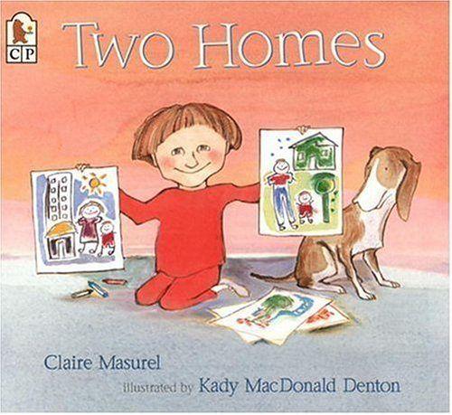 two homes claire masurelkady macdonald denton books for children