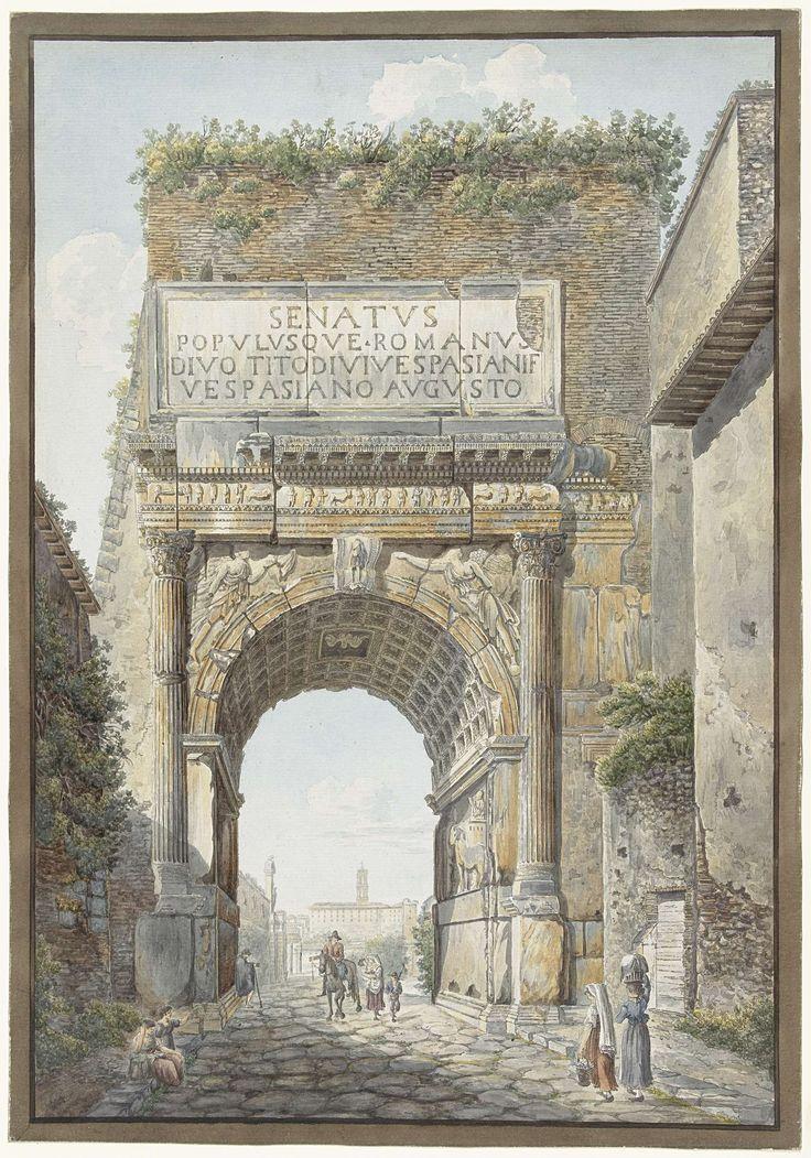 Daniël Dupré | De boog van Titus op het Forum Romanum, Daniël Dupré, 1786 - 1817 | Gezicht op de boog van Titus op het Forum Romanum in Rome voor de restauratie en het herstel van de zijbeuken. Onder de poort staat een bedelaar. Een man te paard en een vrouw met twee kinderen lopen door de poort. Twee wasvrouwen lopen vanuit de andere kant op de poort af.